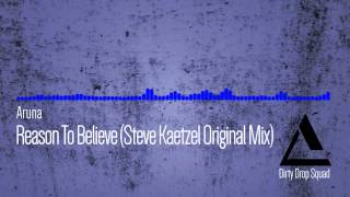 Aruna - Reason To Believe (Steve Kaetzel Original Mix)
