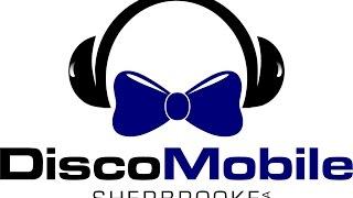 Disco Mobile Sherbrooke | 819-340-0373 | Dj Mariage Sherbrooke
