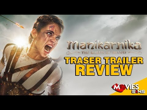 Manikarnika Official Teaser Trailer Review Kangana Ranaut Youtube