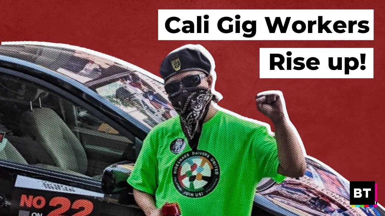 Cali Gig Workers Fight Corporate Backed-Prop 22