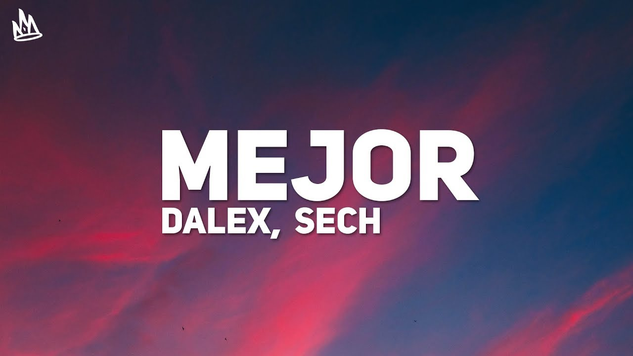 Download Dalex - Mejor (Letra) ft. Sech