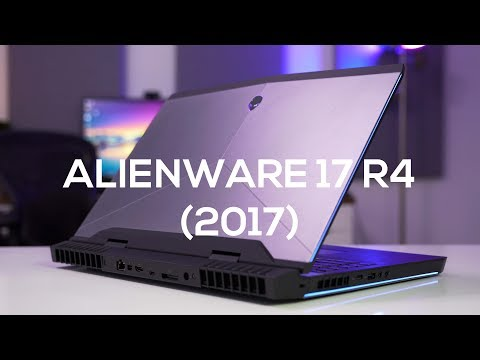 Alienware 17 R4 (2017) Review: The Best Big Gaming Laptop?