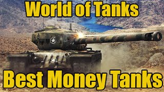 World of Tanks | Top 5 best money makers.