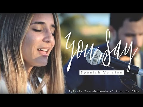 You Say - Lauren Daigle (ESPAÑOL) | SPANISH version (Acoustic cover with lyrics) | DESCUBRIENDO