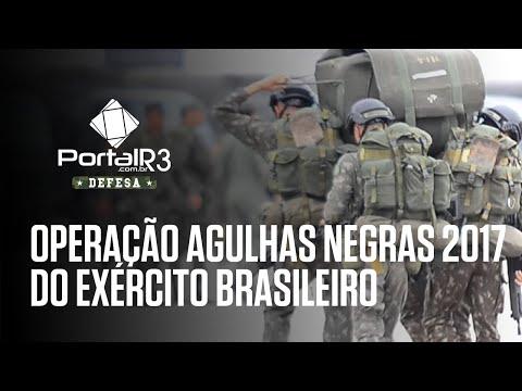 Exército Brasileiro inicia Operação Agulhas Negras 2017 no Vale do Paraíba
