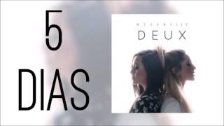 Megan & Liz - DEUX (5 dias)