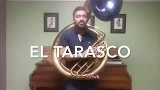 El Tarasco - Tonos (Cambios) en la Tuba