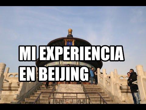Mi viaje a Beijing - China / My Trip to Beijing - China