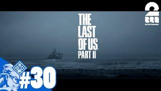 #30【TPS】兄者の「THE LAST OF US PART II 」【2BRO.】END