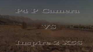 Phantom 4 Pro camera vs Inspire 2 X5S