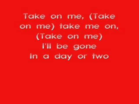 A-ha - Take on me lyrics
