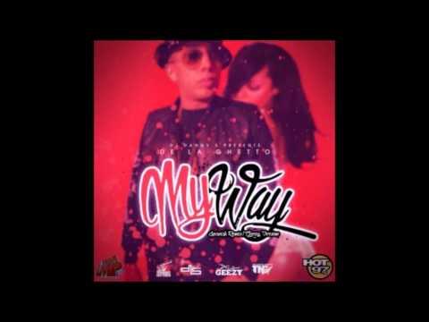 De La Ghetto – My Way Spanish Remix Geezy Version