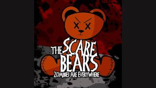 The Scare Bears - Girls Don