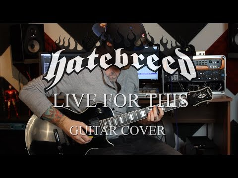 Hatebreed - Live For This (Guitar Cover) - Broken Shield Production