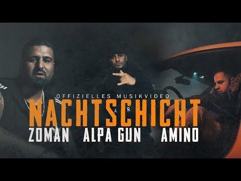 ALPA GUN feat. ZOMAN & AMINO - NACHTSCHICHT