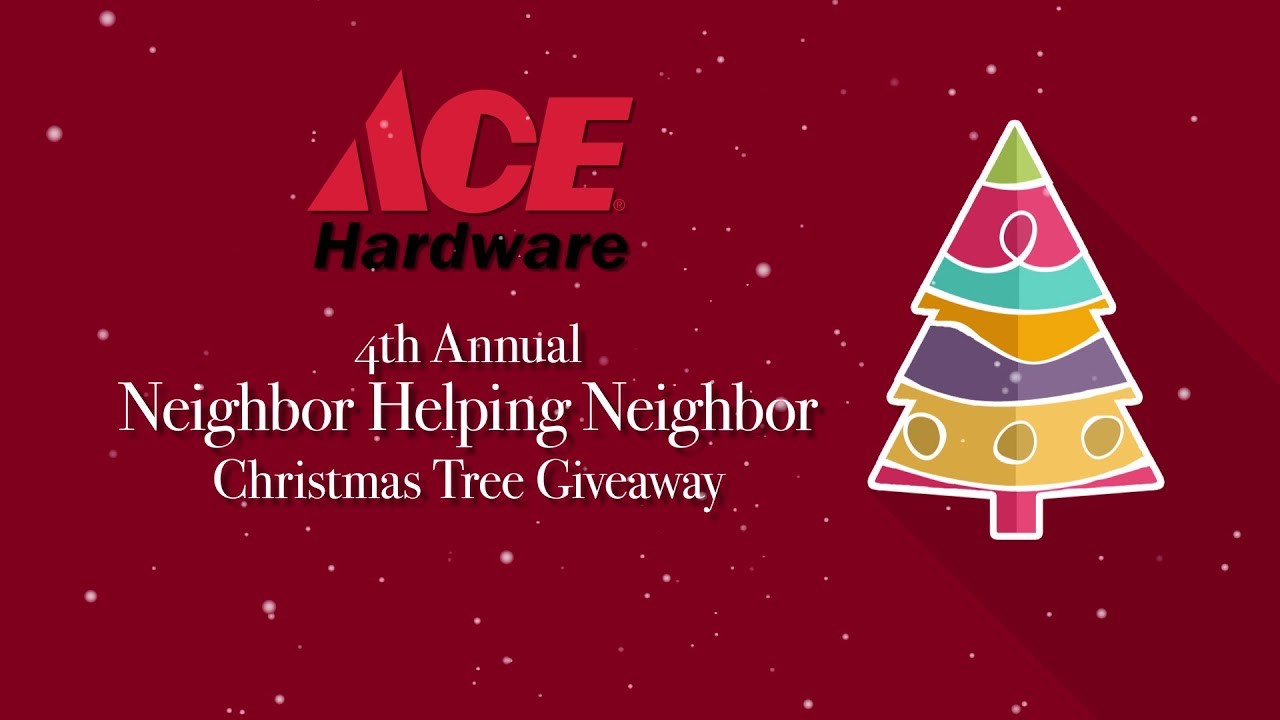 ace hardware 4th annual christmas tree giveaway
