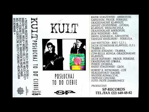 Kult - Posłuchaj To Do Ciebie (1987) MC
