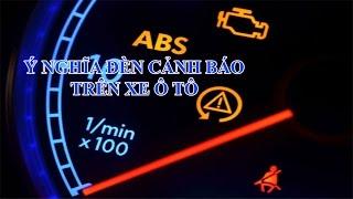 Đèn cảnh báo trên ôtô   Học lái xe ô tô   Thế giới xe