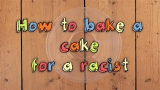 How to bake a cake for a racist thumbnail