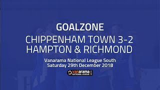 GOALZONE: Chippenham Town 3-2 Hampton & Richmond Borough | 2018/19 National League South