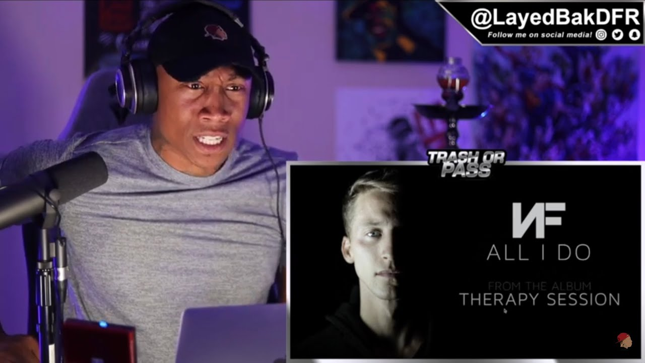 Download TRASH or PASS! NF (All I Do) {REACTION!!]
