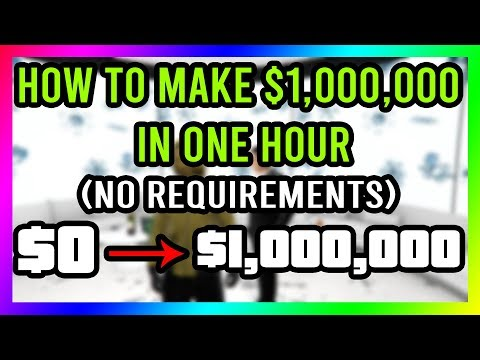GTA 5 Online - HOW TO MAKE $1,000,000 IN LESS THAN 1 HOUR!! *NO REQUIREMENTS* EASY AND FAST