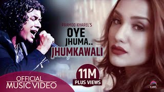 Oye Jhuma Jhumkawali - Full Video HD - feat. Pramod Kharel