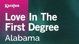 Karaoke Love In The First Degree - Alabama *