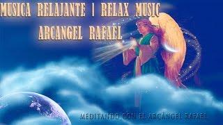 msica relajante   relaxing music   msica del arcangel rafael music 432hz