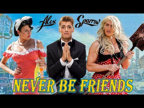 Alex Sparrow - Never Be Friends (OFFICIAL VIDEO)