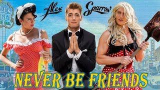 Смотреть клип Alex Sparrow - Never Be Friends (Official Video)