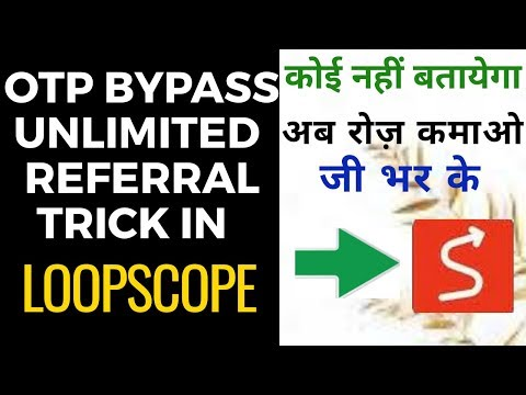 Otp bypass new trick || Unlimited Referral earning trick 2019 in hindi