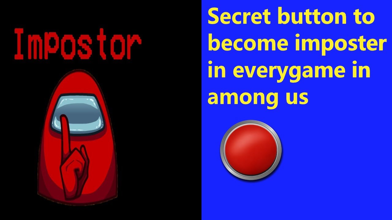 Download SECRET BUTTON TO BECOME IMPOSTER EVERYTIME IN AMONG US