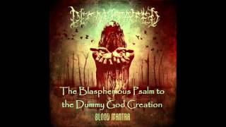 Decapitated - The Blasphemous Psalm to the Dummy God Creation (with lyrics)
