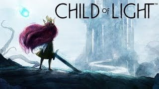 BEAUTIFUL AND BRAVE!! Child of Light Gameplay (1080p PS4 HD)