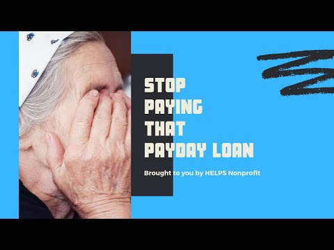 Stop Paying That Payday Loan | HELPS Nonprofit Law Firm