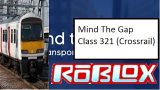 ROBLOX - Mind The Gap - Class 321