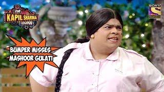 Bumper Misses Mashoor Gulati - The Kapil Sharma Show