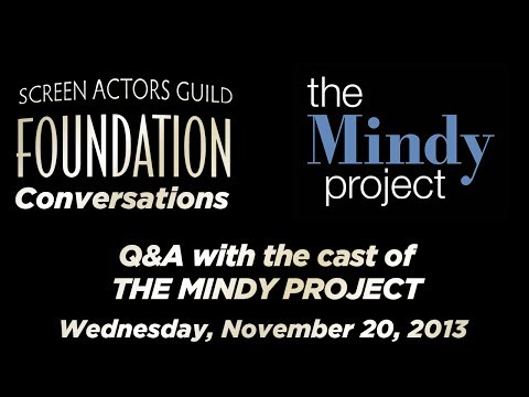 Conversations with Cast of THE MINDY PROJECT