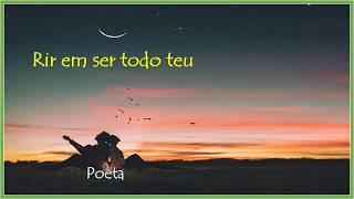 Rir em ser todo teu   Poeta Miguel Alfredo Moojen