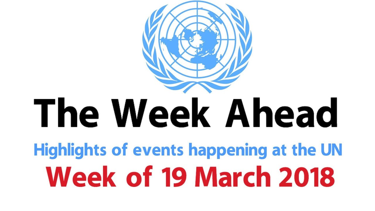 The Week Ahead - starting 19 March 2018