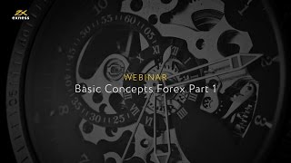 Forex webinar on 'Basic Concepts Forex Part 1' - Urdu