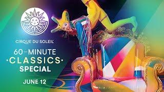 60-MINUTE CLASSICS SPECIAL    Cirque du Soleil   SALTIMBANCO, NOUVELLE EXPÉRIENCE, CIRQUE RÉINVENTÉ