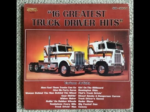 16 Greatest Truck Driver Hits Full Album 1978