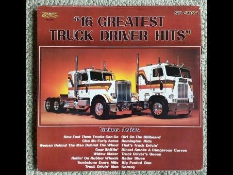 16 Greatest Truck Driver Hits Full Album...