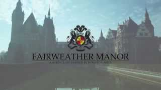 Fairweather Manor - the larp