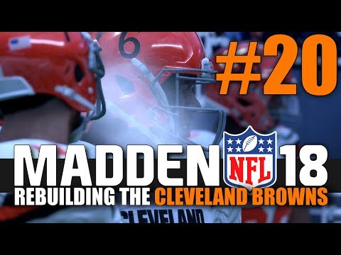 Madden 18 Browns Rebuild - Part 20 - AFC CONFERENCE CHAMPIONSHIP!! (Browns @ Patriots)