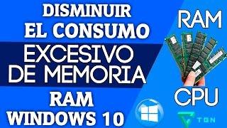 ✔DISMINUIR EL CONSUMO EXCESIVO DE | MEMORIA RAM | EN WINDOWS 10  [📈]