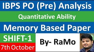 IBPS PO 2017 | Pre | Analysis | Memory Based Paper | Quant | Smart Approaches | 7 Oct 2017 | SHIFT-1