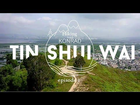 Hiking With Konrad - Episode 01 - Tin Shui Wai